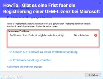HowTo Gibt es eine Frist für die Registrierung einer OEM-Lizenz bei Microsoft?