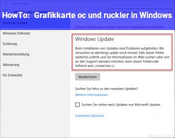 HowTo Grafikkarte oc und ruckler in Windows