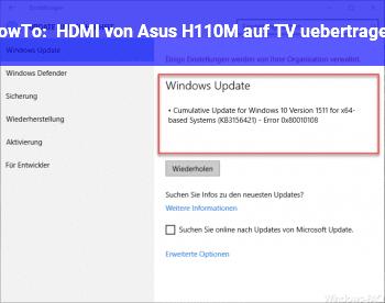 HowTo HDMI von Asus H110M auf TV übertragen