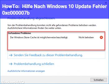 HowTo Hilfe!!!! Nach Windows 10 Update Fehler 0xc000007b