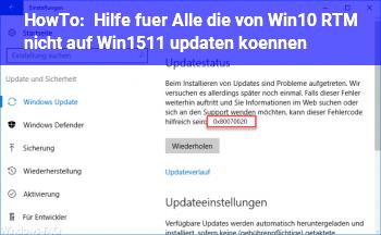 HowTo Hilfe für Alle die von Win10 RTM nicht auf Win1511 updaten können