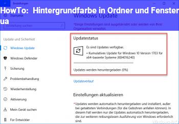 HowTo Hintergrundfarbe in Ordner und Fenster u.a.