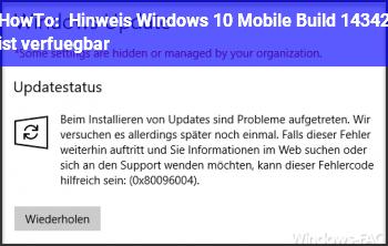 HowTo Hinweis: Windows 10 Mobile Build 14342 ist verfügbar
