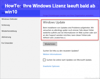 HowTo Ihre Windows Lizenz läuft bald ab. win10