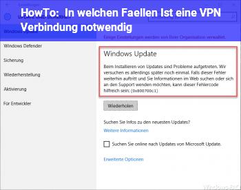 HowTo In welchen Fällen Ist eine VPN Verbindung notwendig?