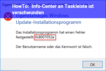 HowTo Info-Center an Taskleiste ist verschwunden