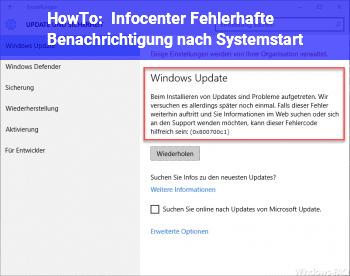 HowTo Infocenter: Fehlerhafte Benachrichtigung nach Systemstart