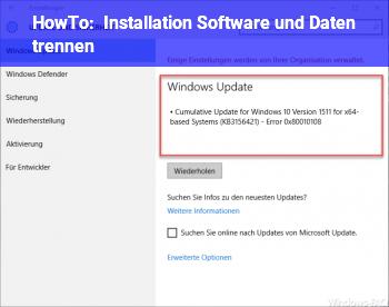 HowTo Installation Software und Daten trennen