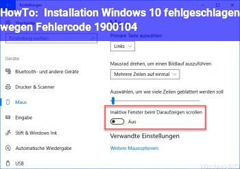 HowTo Installation Windows 10 fehlgeschlagen wegen Fehlercode 1900104