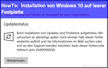 HowTo Installation von Windows 10 auf leerer Festplatte