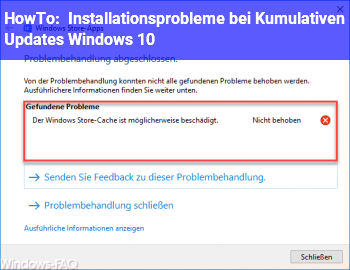 HowTo Installationsprobleme bei Kumulativen Updates (Windows 10)
