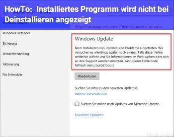 HowTo Installiertes Programm wird nicht bei Deinstallieren angezeigt