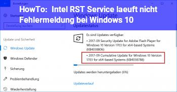 HowTo Intel RST Service läuft nicht Fehlermeldung bei Windows 10