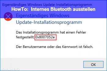 HowTo Internes Bluetooth ausstellen.