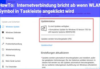 HowTo Internetverbindung bricht ab, wenn WLAN Symbol in Taskleiste angeklickt wird