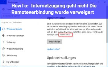 HowTo Internetzugang geht nicht: Die Remoteverbindung wurde verweigert