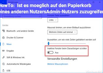 HowTo Ist es möglich, auf den Papierkorb eines anderen Nutzers/Admin-Nutzers zuzugreifen?