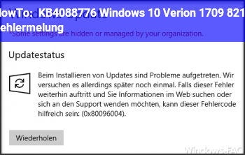 HowTo KB4088776 Windows 10 Verion 1709 – Fehlermelung