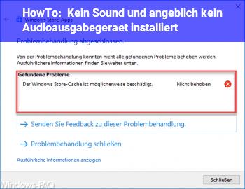 """HowTo Kein Sound und angeblich """"kein Audioausgabegerät installiert"""""""