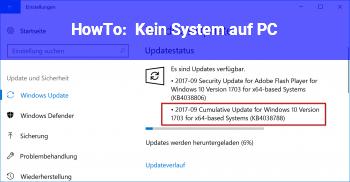 HowTo Kein System auf PC
