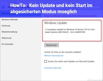 HowTo Kein Update und kein Start im abgesicherten Modus möglich