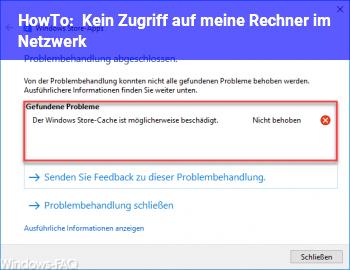HowTo Kein Zugriff auf meine Rechner im Netzwerk
