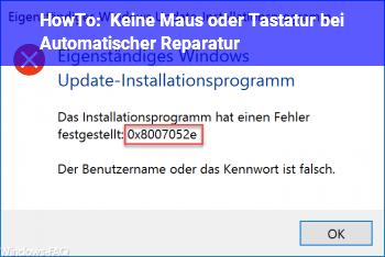 HowTo Keine Maus oder Tastatur bei Automatischer Reparatur