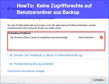 HowTo Keine Zugriffsrechte auf Benutzerordner aus Backup