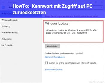 HowTo Kennwort mit Zugriff auf PC zurücksetzten