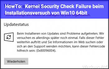 HowTo Kernel Security Check Failure beim Installationsversuch von Win10 64bit