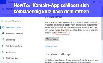 HowTo Kontakt-App schließt sich selbständig kurz nach dem Öffnen