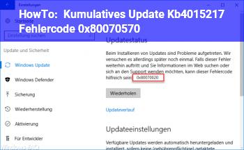 HowTo Kumulatives Update Kb4015217 (Fehlercode: 0x80070570)