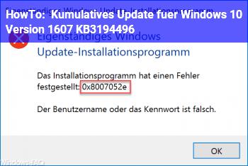 HowTo Kumulatives Update für Windows 10 Version 1607 KB3194496