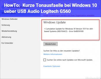 HowTo Kurze Tonausfälle bei Windows 10 über USB Audio (Logitech G560)