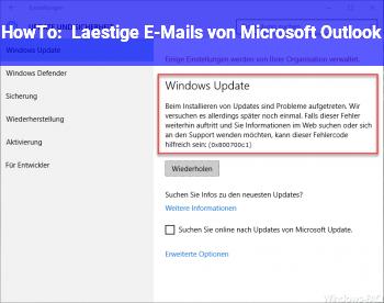 HowTo Lästige E-Mails von Microsoft Outlook