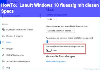 HowTo Läuft Windows 10 flüssig mit diesen Specs?