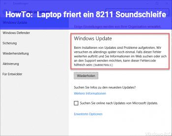 "HowTo Laptop friert ein – ""Soundschleife"""