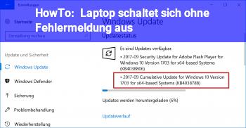 HowTo Laptop schaltet sich ohne Fehlermeldung aus