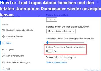 HowTo Last Logon (Admin) löschen und den letzten Usernamen (Domainuser) wieder anzeigen lassen !?!?