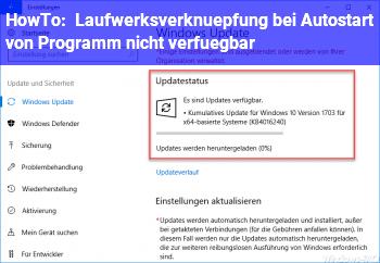 HowTo Laufwerksverknüpfung bei Autostart von Programm nicht verfügbar