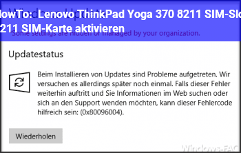 HowTo Lenovo ThinkPad Yoga 370 – SIM-Slot – SIM-Karte aktivieren