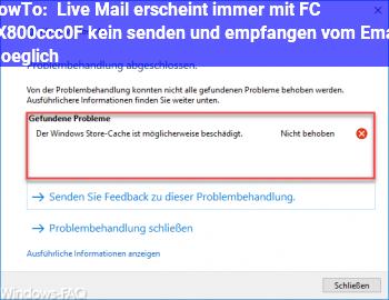 HowTo Live Mail erscheint immer mit FC 0X800ccc0F, kein senden und empfangen vom Email möglich