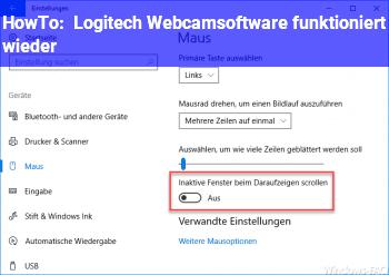 HowTo Logitech Webcamsoftware funktioniert wieder