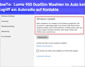 HowTo Lumia 950 DualSim, Wählen im Auto: kein Zugriff am Autoradio auf Kontakte