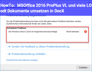 HowTo MSOffice 2016 ProPlus VL und viele LO odt Dokumente umsetzen in DocX.