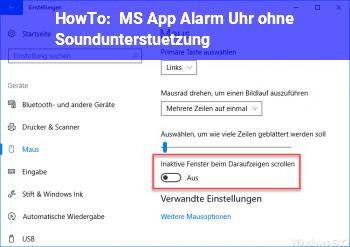 HowTo MS App Alarm&Uhr ohne Soundunterstützung