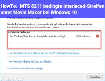 HowTo . MTS – bedingte Interlaced-Streifen unter Movie Maker bei Windows 10