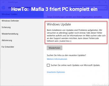 HowTo Mafia 3 friert PC komplett ein!?