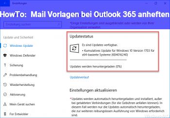 HowTo Mail Vorlagen bei Outlook 365 anheften