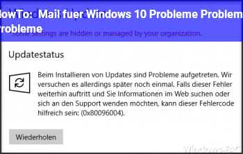 HowTo Mail für Windows 10: Probleme, Probleme, Probleme